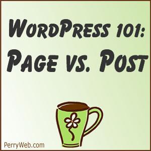 WordPress pages versus WordPress posts