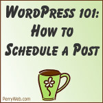 How to Schedule a WordPress Post