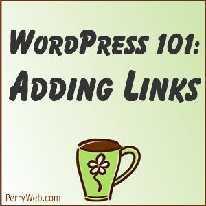 Adding Links in WordPress
