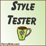 Style Tester by Perryweb.com