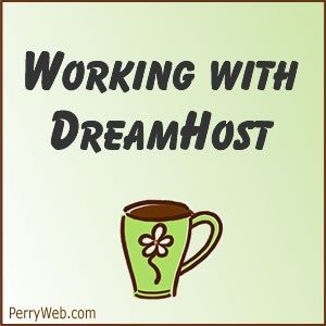 Working with DreamHost