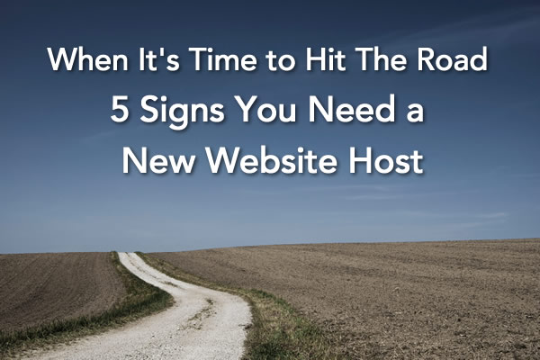 5 signs you need a new website host