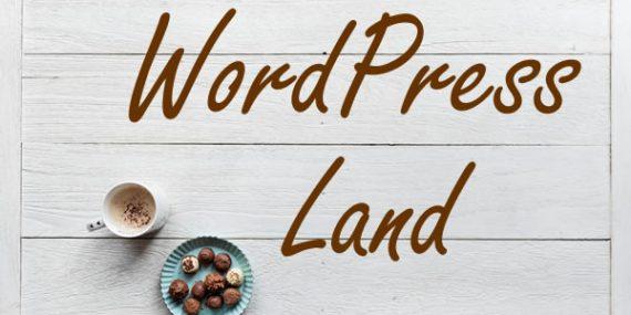 WordPress Land