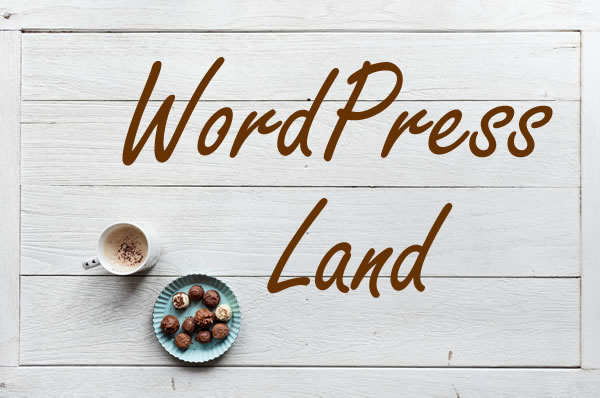 WordPress Land