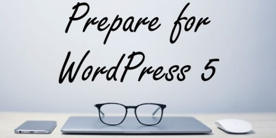Prepare for WordPress 5